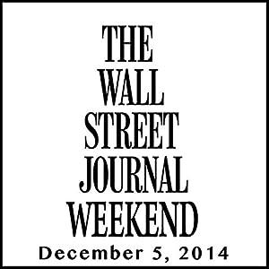 Weekend Journal 12-05-2014 Newspaper / Magazine
