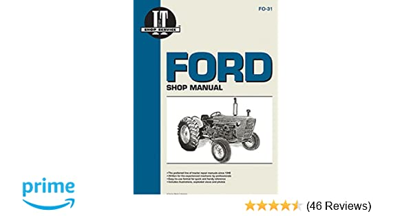 Ford Shop Manual Series 2000 3000 4000 < 1975 I T Shopservice. Ford Shop Manual Series 2000 3000 4000 < 1975 I T Shopservice Editors Of Haynes Manuals 9780872880955 Amazon Books. Ford. Ford 2000 Tractor Front Axle Diagram At Scoala.co