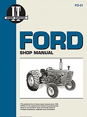 ford shop manual series 2000 3000 & 4000 \u003c 1975 (i & t ford 4600 diesel tractor wiring schematic 1968 ford tractor 2000 wiring harness #6