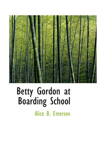 Read Online Betty Gordon at Boarding School: The Treasure of Indian Chasm pdf epub