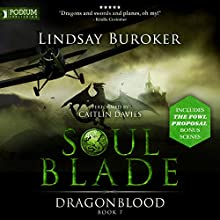 Soulblade: Dragon Blood, Book 7 Audiobook by Lindsay Buroker Narrated by Caitlin Davies
