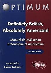 Definitely British Absolutely American Manuel de Civilisation Britannique & Americaine