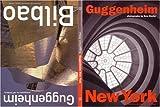 img - for Guggenheim New York / Guggenheim Bilbao: A Publication book / textbook / text book
