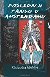 Poslednji Tango U Amsterdamu, Slobodan Maldini, 1499116683
