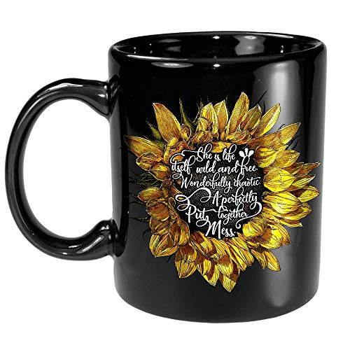 She Is Life Itself Wild And Free Wonderfully Chaotic Inspirational Quote Sunflower Gift for Women Girls Mom Daughter Black Ceramic Coffee Tea Mug Cup 11oz