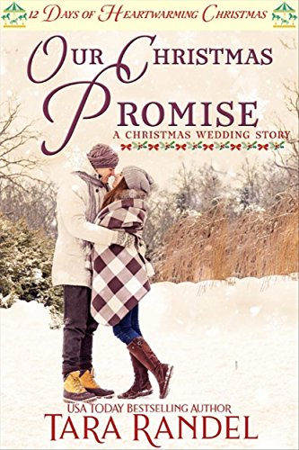 The Christmas Promise Book.Our Christmas Promise 12 Days Of Heartwarming Christmas A Christmas Wedding Book 5