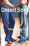 Desert Sons, Mark Kendrick, 0595191304