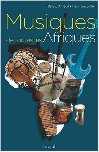 En ligne téléchargement gratuit Musiques de toutes les Afriques pdf