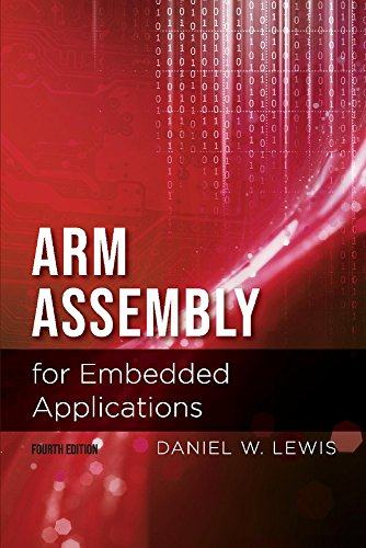 Arm Assembly for Embedded Applications, 4th Edition (Arm Embedded)