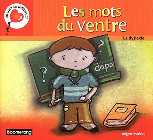 Les-mots-du-ventre-la-dyslexie-Album–10-janvier-2011