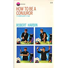 How to be a Conjuror