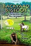 Backyard Bigfoot, Lisa A. Shiel, 0974655376