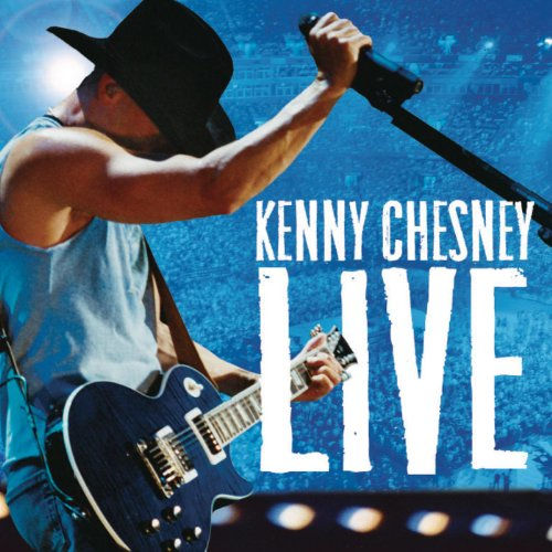 - Kenny Chesney Live