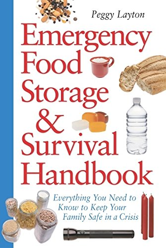 Price comparison product image Emergency Food Storage & Survival Handbook: Everything You Need to Know to Keep Your Family Safe in a Crisis
