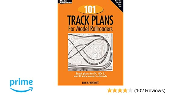 101 Track Plans For Model Railroaders Pdf