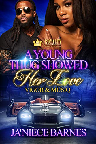 Search : A Young Thug Showed Her Love: Vigor & Musiq