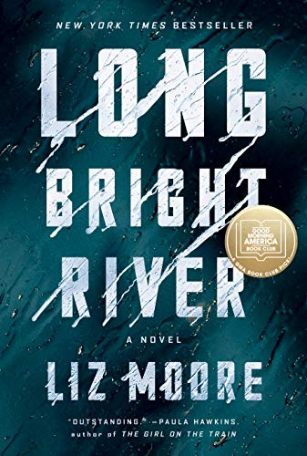 Long Bright River: A Novel