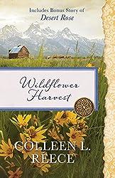 Wildflower Harvest: Also Includes Bonus Story of Desert Rose