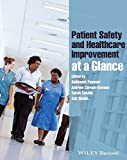 img - for Patient Safety and Healthcare Improvement at a Glance by Sukhmeet Panesar (2014-09-15) book / textbook / text book