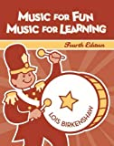 Music for Fun, Music for Learning 9781891278433