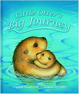 Book Little Otter's Big Journey by David Bedford (2013-05-01)