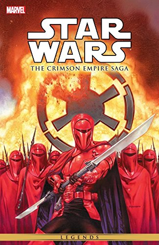 Star Wars - The Crimson Empire Saga (Star Wars: The New Republic) (Best Star Wars Villains)