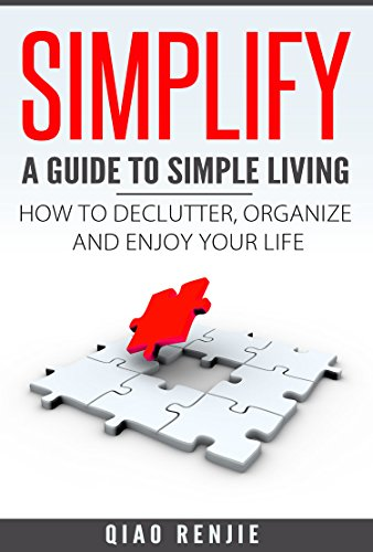simplify-a-guide-to-simple-living-how-to-declutter-organise-and-enjoy-your-life-minimalism-happiness