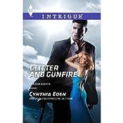 Glitter and Gunfire: Shadow Agents, Book 4   Cynthia Eden