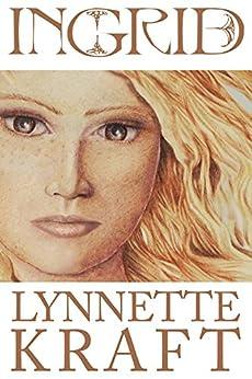 Ingrid by [Kraft, Lynnette]