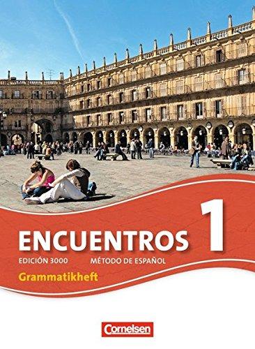 Encuentros - 3. Fremdsprache - Edición 3000: Band 1 - Grammatikheft