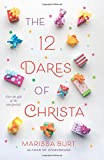 img - for The 12 Dares of Christa book / textbook / text book