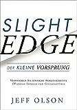 Slight Edge: Der kleine Vorsprung