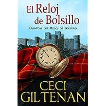 El Reloj de Bolsillo: Crónicas del Reloj de Bolsillo (Spanish Edition)