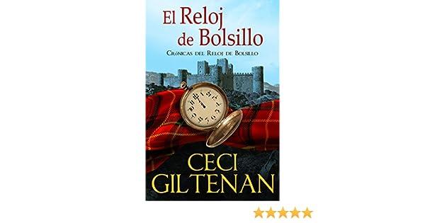 El Reloj de Bolsillo: Crónicas del Reloj de Bolsillo (Spanish Edition) - Kindle edition by Ceci Giltenan, Verónica Strocovsky, Oriana Rueda Krauss.
