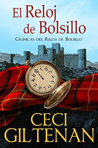 El Reloj de Bolsillo: Crónicas del Reloj de Bolsillo (Spanish Edition) by [