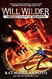 img - for Will Wilder #2: The Lost Staff of Wonders book / textbook / text book
