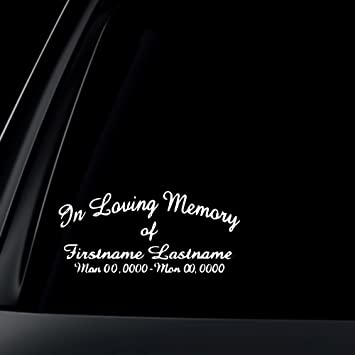 Amazoncom CUSTOM In Loving Memory Car Decal Sticker Automotive - Custom car window decals stickers