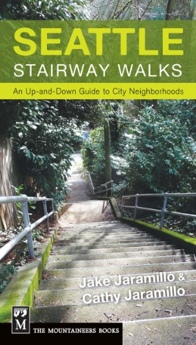 Seattle Stairway Walks: An Up-and-Down Guide to City ()
