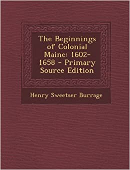 Book The Beginnings of Colonial Maine: 1602-1658