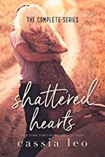 Shattered Hearts: The Complete Series: With Bonus Scenes