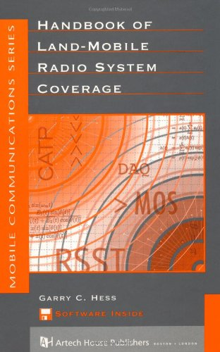 - Handbook of Land-Mobile Radio System Coverage (Artech House Telecommunications Library)