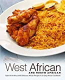 West African and North African: Taste All of Africa with Delicious African Recipes in an Easy African Cookbook