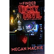 The Finder of the Lucky Devil: A Paranormal Thriller (The Lucky Devil series Book 1)