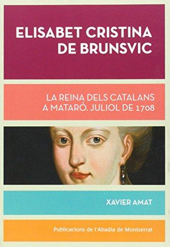 Descargar Libro Elisabet Cristina De Brunsvic Xavier Amat I Puig