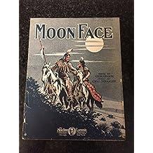 Moon Face (Vintage 1910 Sheet Music)