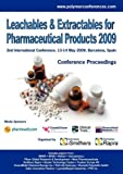 Leachables and Extractables for Pharmaceutical Products 2009, Ismithers and Rapra Technology, 1847353916