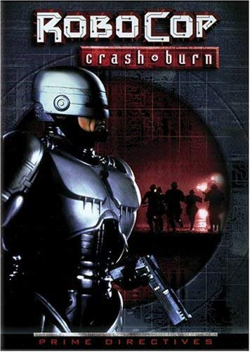 RoboCop: Prime Directives - Crash & Burn