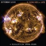 Il Suono Della Luce - A Collection 1996 - 2009