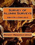 Survey of Alumni Surveys, Primary Research Group, 157440301X