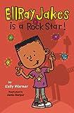EllRay Jakes Is a Rock Star, Sally Warner, 0670011584